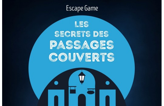 Escape Game: Les secrets des Passages Couverts