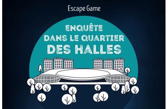 Escape Game : Enquête dans le quartier des Halles